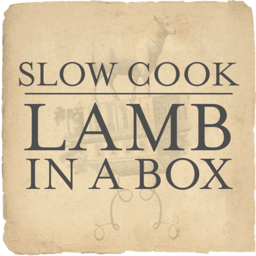 slow cooking lamb in a box